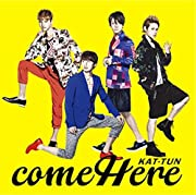 come Here【通常盤】
