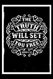 The Truth Will Set You Free John 8: Dot Matrix | Dotted Journal | Size 6x9 | 120 Pages | Notebook