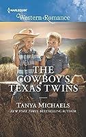 The Cowboy's Texas Twins (Cupid's Bow, Texas)