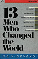 13 Men Who Changed the World