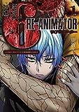 超人類6 Re-Animator 1 (バンブーコミックス)