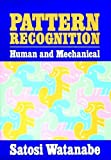 Pattern Recognition: Human and Mechanical