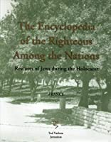 The Encyclopedia of the Righteous Among the Nations: Rescuers of Jews during the Holocaust - France [並行輸入品]