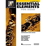 Essential Elements Band with EEi: Comprehensive Band Method: B Flat Clarinet Book 1 Bk/Online Media