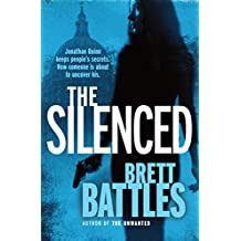 The Silenced: A tense and suspenseful thriller, full of twists (A Jonathan Quinn Novel)