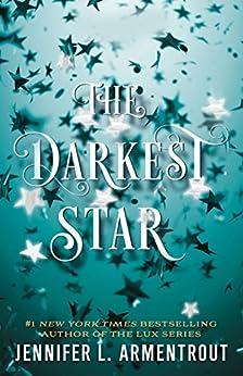 The Darkest Star (Origin Series Book 1) by [Armentrout, Jennifer L.]