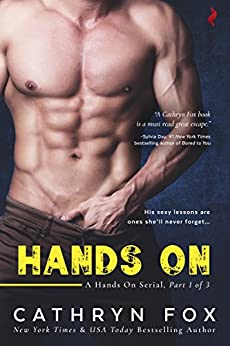 Hands On (Hands On serial Book 1) by [Fox, Cathryn]