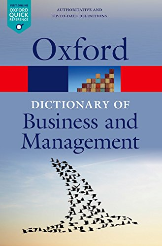 Download A Dictionary of Business and Management (Oxford Paperback Reference) 0199684987