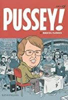 Pussey! by Daniel Clowes(2006-07-18)