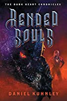 Rended Souls (The Dark Heart Chronicles)