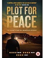 Plot for Peace [DVD]