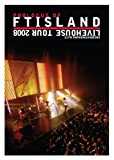 Livehouse Tour 2008 ~Prologue of FTIsland~ Encore@Yokohama BLITZ [DVD] 画像