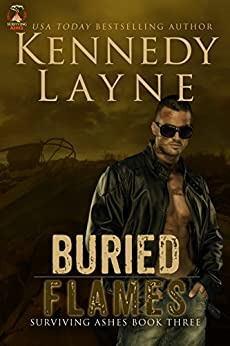 Buried Flames (Surviving Ashes, Book Three) by [Layne, Kennedy]
