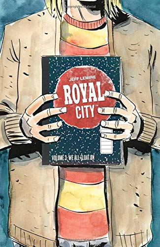 Royal City 3: We All Float On
