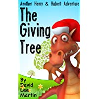 The Giving Tree (Henry The Brave & Hubert The Happy Book 3) (English Edition)