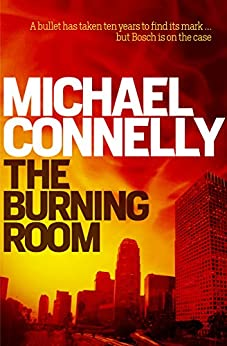 The Burning Room (Harry Bosch) by [Connelly, Michael]