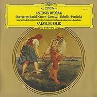 ドヴォルザーク:序曲「謝肉祭」,「自然の中で」,「オテロ」,「フス教徒」