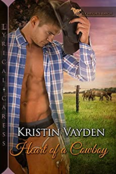 Heart of a Cowboy (Elk Heights Ranch Book 1) by [Vayden, Kristin]