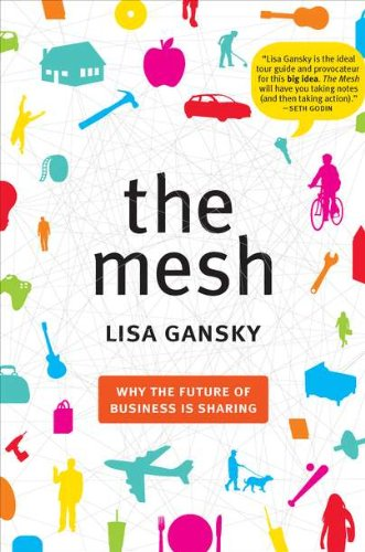 The Mesh: Why the Future of Business Is Sharingの詳細を見る