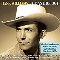 The Anthology by Hank Williams (2010-07-21)