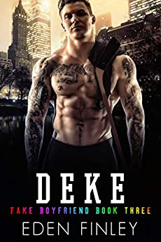 Deke (Fake Boyfriend Book 3) by [Finley, Eden]