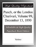 Punch, or the London Charivari, Volume 99, December 13, 1890