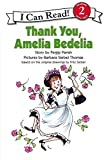 Thank You, Amelia Bedelia (I Can Read Level 2)