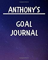 Anthony's Goal Journal: 2020 New Year Planner Goal Journal Gift for Anthony  / Notebook / Diary / Unique Greeting Card Alternative