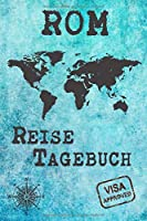 Rom Reise Tagebuch: Notizbuch 120 Seiten DIN A5 - Staedtereise Urlaubsplaner Reisetagebuch Abschiedsgeschenk Stadt Reise
