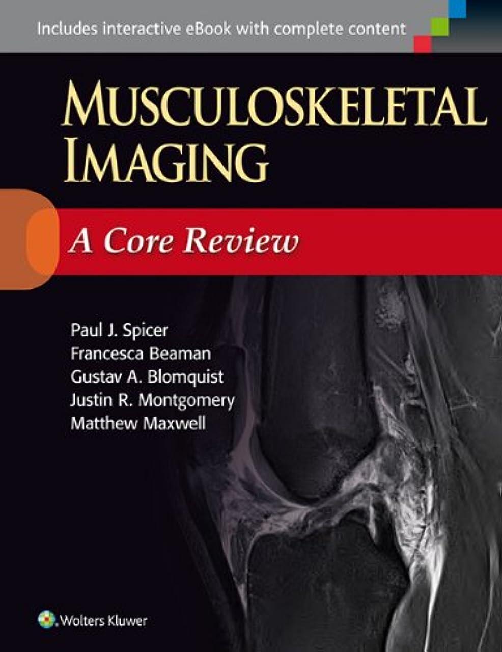 絶対の欺く戦士Musculoskeletal Imaging: A Core Review