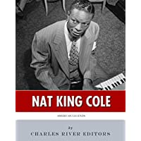 American Legends: The Life of Nat King Cole (English Edition)