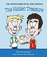 The Adventures of Eli and Lincoln: The Hidden Treasure