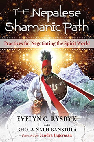 The Nepalese Shamanic Path: Practices for Negotiating the Spirit World (English Edition)