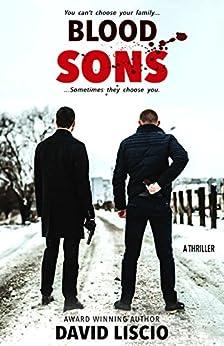 Blood Sons: A Mafia Thriller by [Liscio, David]