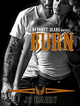 Burn (Bayonet Scars Book 5) by [Emery, JC]