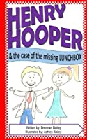 The Case of the Missing Lunchbox (Henry Hooper)