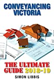 Cover of Conveyancing Victoria 2018-19: The Ultimate Guide