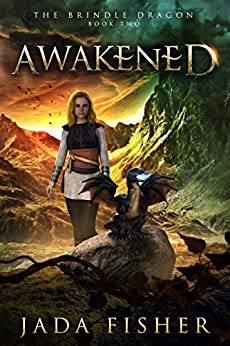 Awakened (The Brindle Dragon Book 2) by [Fisher, Jada]