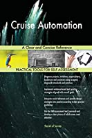 Cruise Automation A Clear and Concise Reference