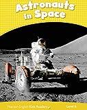 Penguin Kids CLIL: Level 6: Astronauts in Space (Penguin Kids (Graded Readers))