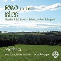 Road to the Isles: Chamber & Folk Music of Ireland