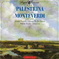 Palestrina: Missa Brevis; Missa Tu es Petrus / Monteverdi: Missa In Illo Tempore by Chor des Osterreichisches Rundfunk (1990-05-04)