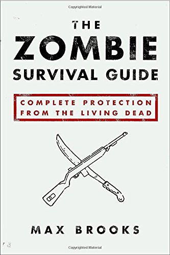 The Zombie Survival Guide: Complete Protection from the Living Deadの詳細を見る