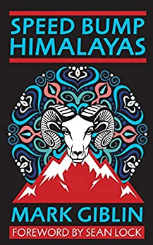 Speed Bump Himalayas by [Giblin, Mark]
