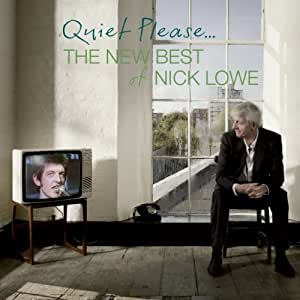 Quiet Please: The New Best of Nick Lowe (W/Dvd)