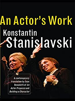 [Stanislavski, Konstantin]のAn Actor's Work: A Student's Diary