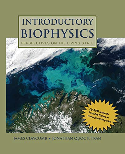 Download Introductory Biophysics: Perspectives on the Living State 0763779989
