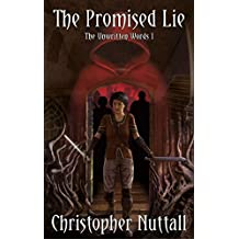The Promised Lie: The Unwritten Words I