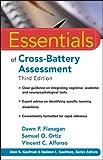 Essentials of Cross-Battery Assessment (Essentials of Psychological Assessment Book 84) (English Edition)