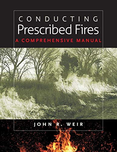Download Conducting Prescribed Fires: A Comprehensive Manual 1603441344